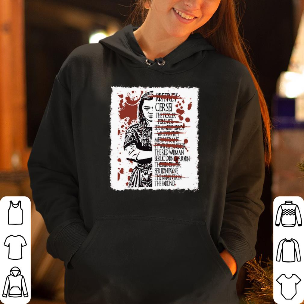 Arya Stark kills list shirt 4 - Arya Stark kills list shirt