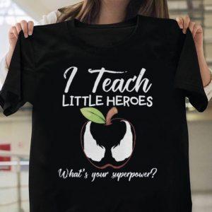 I Teach Little Heroes Venom shirt
