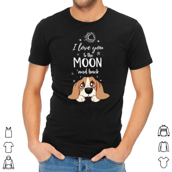 I love to the moon and back dog shirt