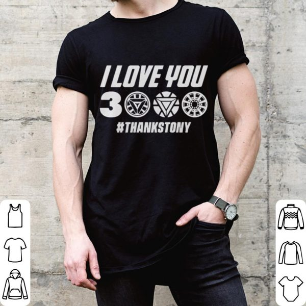 Marvel Avengers Endgame Ironman I love you 3000 hashtag thanksTony shirt