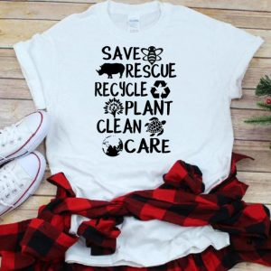 Save The Bees Rescue Recycle Plant Clear Protect Our Planet shirt