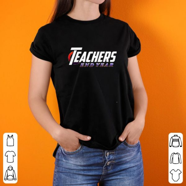 Teacher end year shirt