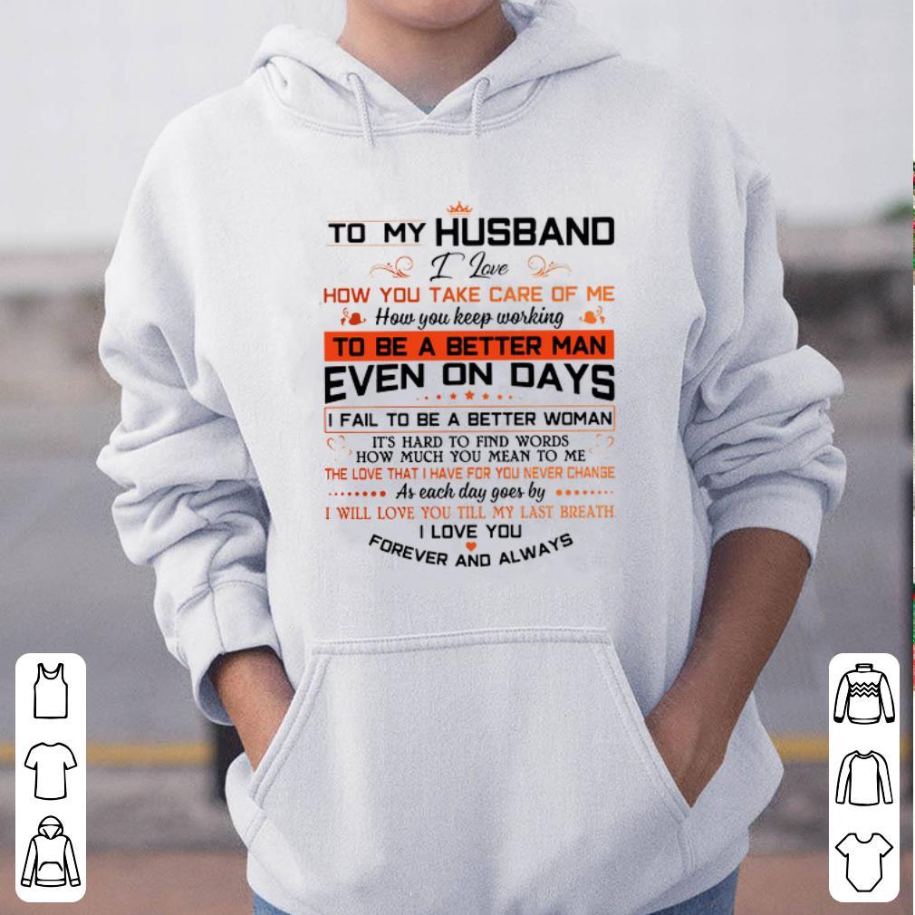 To my husband I love how you take care of me shirt 4 - To my husband I love how you take care of me shirt