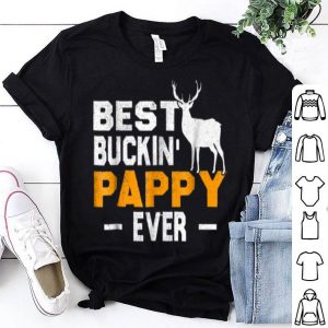 Best Buckin' Pappy Ever Deer Hunting Fathers Day Gift Shirt