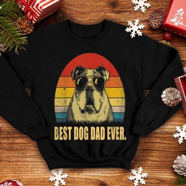 Best Dog Dad Ever English Bulldog Daddy Father Gift Shirt