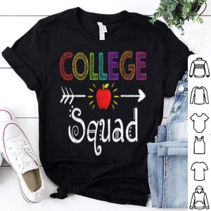 College Squad College Team 1st Day Of School Shirt