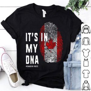It's In My Dna Canadian American Shirt