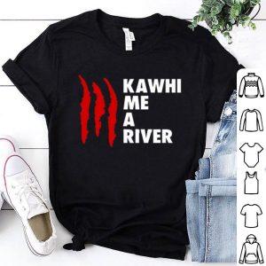 Kawhi Me A River Raptors Claws NBA Player Shirt