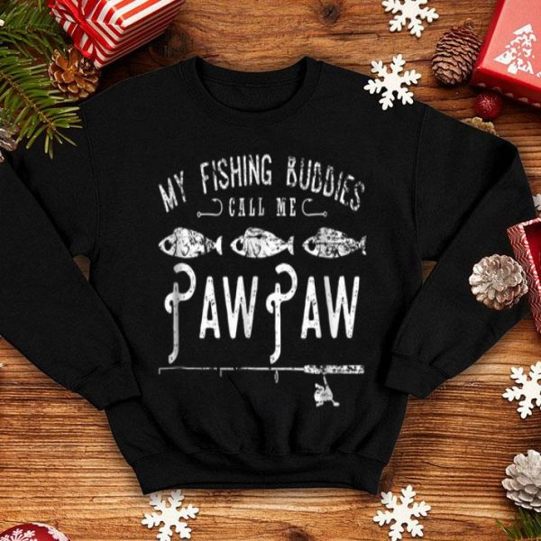 My Fishing Buddies Call Me PawPaw Father Day Fishing Pole Shirt