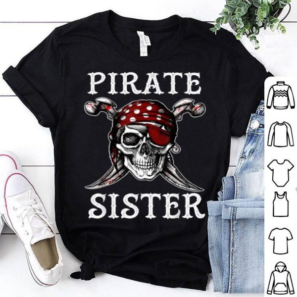 Pirate Sister Family Jolly Roger Skull Shirt