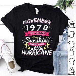 Womens November 1970 Girl 49th Years Of Being Sunshine Hurricane Shirt