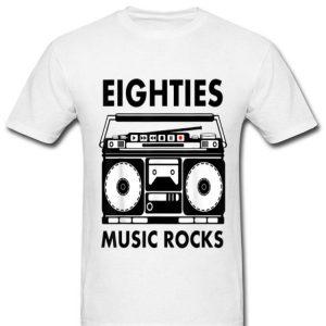 Eighties Music Lover Rocks shirt