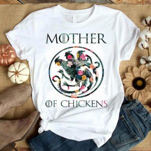 Flower Mother Of Chickens Mothers Day Chicken Mom shirt
