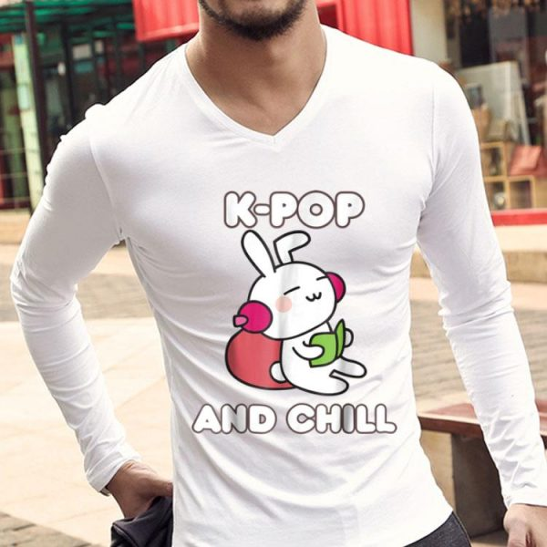 K-pop And Chill Kawaii Bunny Korean Music Lover shirt