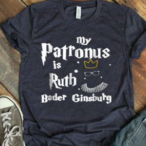 RBG - My Patronus Is Ruth Bader Ginsburg Queen Ruth Bader shirt