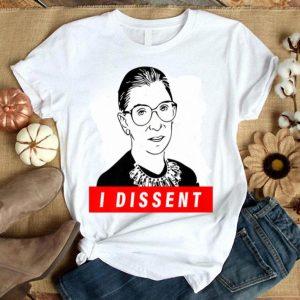 Ruth Bader Ginsburg - I Dissent Notorious RBG shirt