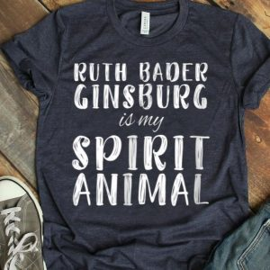 Ruth Bader Ginsburg RBG Is My Spirit Animalshirt
