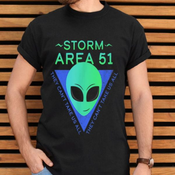 Storm Area 51 Alien They Can't Stop Us Meme Green shirt