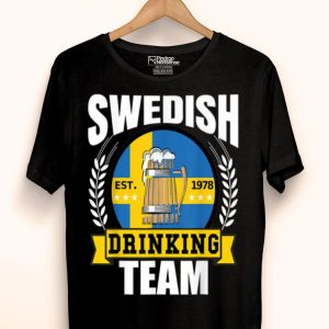 Swedish Drinking Team Sweden Flag Beer Party Idea shirt