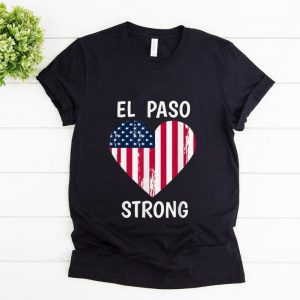 Awesome El Paso Strong American Flag Heart shirt