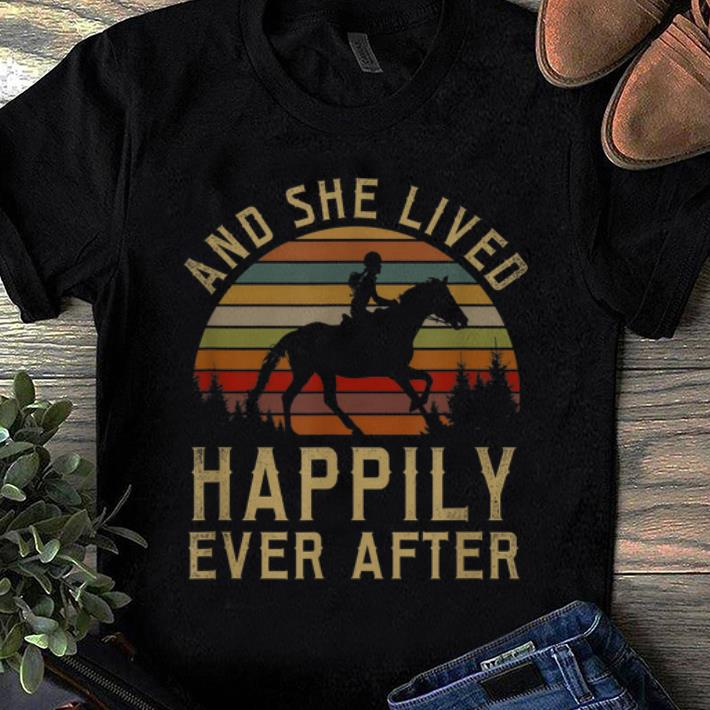 Awesome Horse And She Lived Happily Ever After Vintage shirt 1 - Awesome Horse And She Lived Happily Ever After Vintage shirt