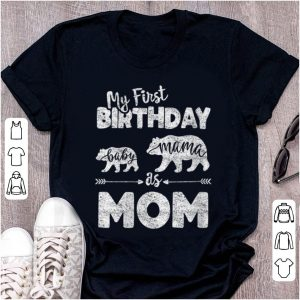 Awesome My First Birthday Baby Mama As Mom shirt