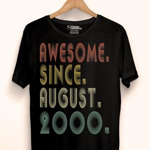 Awesome Since August 2000 19th Bdays 19 Yrs Old shirt