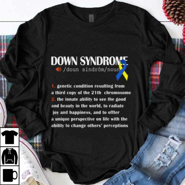 Nice Down Syndrome Awareness Definition shirt