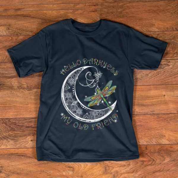 Nice Hello Darkness My Old Friend Dragonfly and Moon shirt
