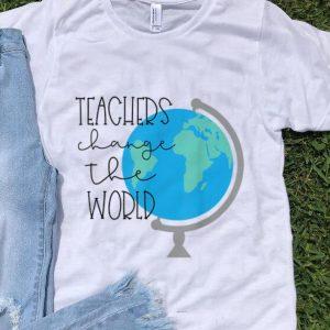 Nice Teachers Change the World shirt
