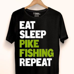 Northern Pike Fisherman Eat Sleep Pike Fishing shirt