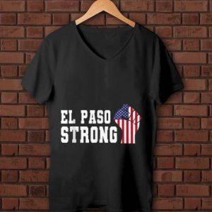 Original El Paso Strong The Fist American Flag shirt