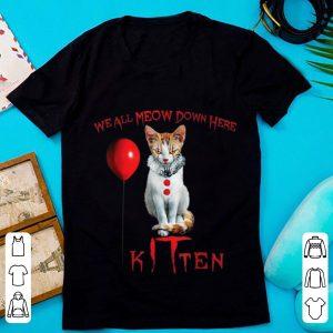 Original We All Meow Down Here Kitten Horror shirt