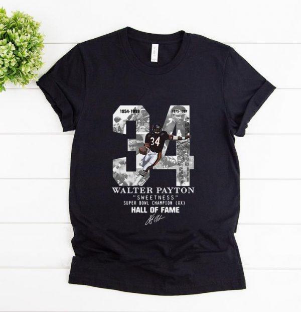 Premium 34 Walter Payton Sweetness Super Bowl Champion Hall Of Fame Signature shirt