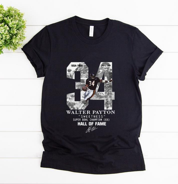 Premium 34 Walter Payton Sweetness Super Bowl Champion Hall Of Fame Signature shirt 1 - Premium 34 Walter Payton Sweetness Super Bowl Champion Hall Of Fame Signature shirt