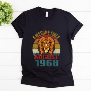 Pretty Awesome Since August 1968 Lion Vintage shirt