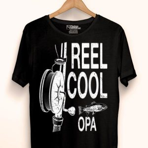 Reel Cool Opa Fathers Day Fishing Lover shirt