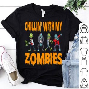 Cool Chillin With My Zombies Halloween Costume Gifts shirt