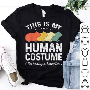 Top This Is My Human Costume Vintage Hamster Halloween shirt