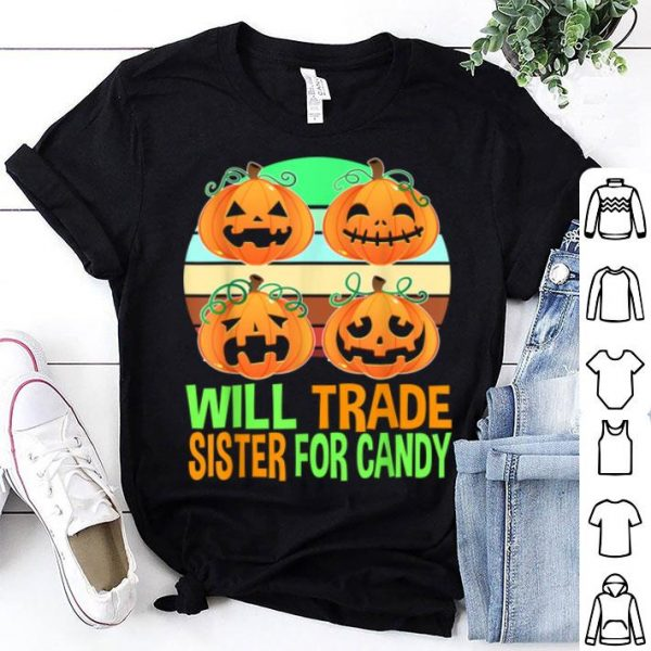 Top Will Trade Sister For Candy Brother Boys Halloween shirt