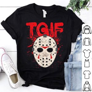 Awesome TGIF Thank God It's Friday Halloween Scary Movie shirt