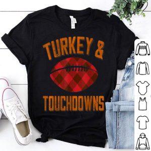 Awesome Turkey and Touchdowns Thanksgiving Football Turkey Plaid shirt