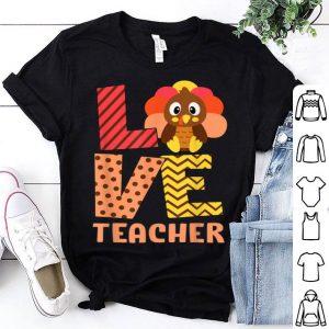 Beautiful Thankful LOVE Teacher Fall Costume Turkey Thanksgiving shirt