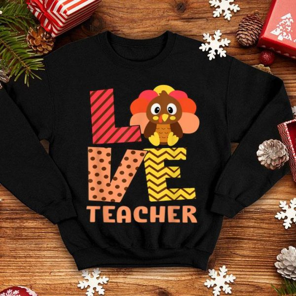 Beautiful Thankful LOVE Teacher Fall Costume Turkey Thanksgiving shirt