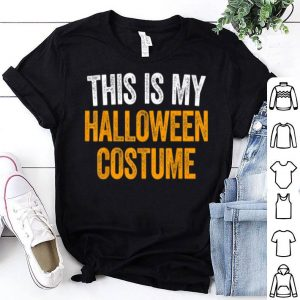 Beautiful This Is My Halloween Costume shirt