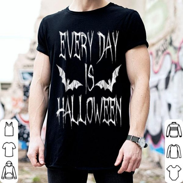 Funny Every Day Is Halloween - Horror shirt