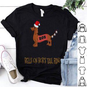 Top Bells On Bob's Tail Sarcastic Christmas Pun Gif shirt
