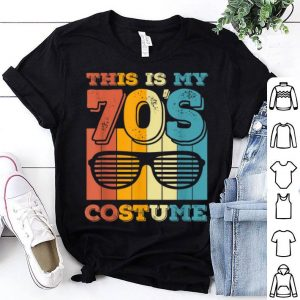 Top This Is My 70's Costume Vintage Halloween 1970s Gifts shirt