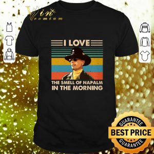 Awesome Bill Kilgore I love the smell of Napalm in the morning vintage shirt
