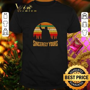 Awesome Sincerely yours vintage shirt